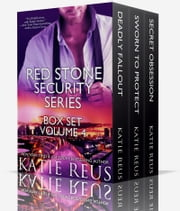 Red Stone Security Series Box Set - Volume 4 ebook by Katie Reus