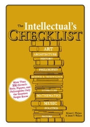 The Intellectual's Checklist ebook by Richard J. Wallace,James V. Wallace