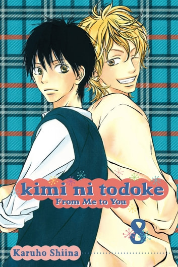 Kimi ni Todoke: From Me to You, Vol. 8 ebook by Karuho Shiina