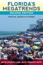 Florida's Megatrends ebook by David Colburn,Lance deHaven-Smith
