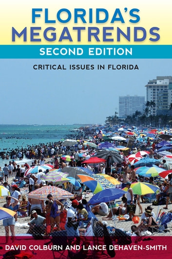 Florida's Megatrends - Critical Issues in Florida ebook by David Colburn,Lance deHaven-Smith