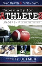 Especially for Athletes ebook by Shad Martin; Dustin Smith