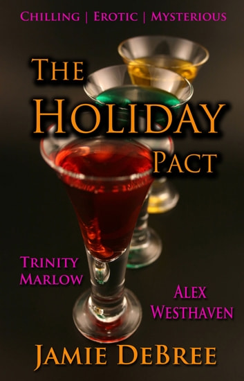 The Holiday Pact ebook by Jamie DeBree,Alex Westhaven,Trinity Marlow