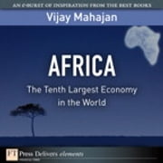 Africa - The Tenth Largest Economy in the World ebook by Vijay Mahajan