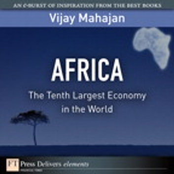 how cell phones and banking accelerate african opportunity and growth mahajan vijay