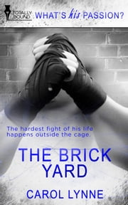 The Brick Yard ebook by Carol Lynne
