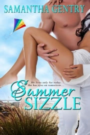 Summer Sizzle ebook by Samantha Gentry