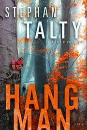 Hangman - A Novel ebook by Stephan Talty