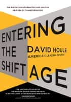 Entering the Shift Age ebook by David Houle