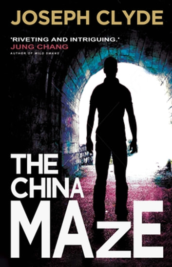 The China Maze ebook by Joseph Clyde