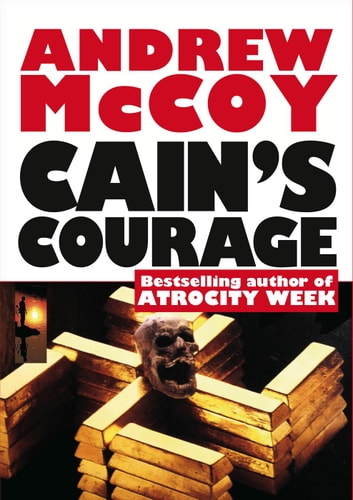 Cain's Courage - Lance Weber, #3 ebook by Andrew McCoy