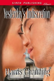 Yesterday's Indiscretion ebook by Harris Channing