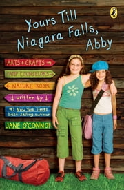 Yours Till Niagara Falls, Abby ebook by Jane O'Connor
