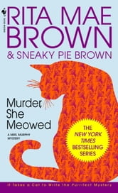 Murder, She Meowed - A Mrs. Murphy Mystery ebook by Rita Mae Brown