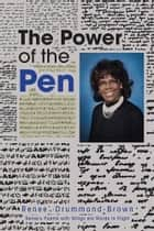 The Power of the Pen ebook by Renee' Drummond- Brown