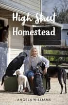 High Street to Homestead ebook by Angela Williams