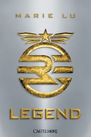 Legend - Legend, T1 ebook by Marie Lu