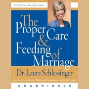The Proper Care and Feeding of Marriage - Preface and Introduction read by Dr. Laura Schlessinger audiobook by Dr. Laura Schlessinger