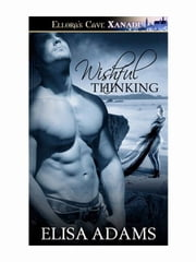 Wishful Thinking ebook by Elisa Adams