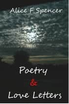 Poetry & Love Letters ebook by