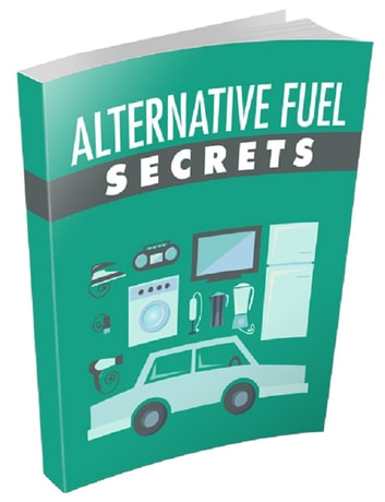 Alternative Fuel Secrets ebook by Anonymous