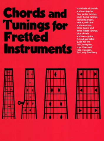 Chords & Tuning for Fretted Instruments eBook by Larry Sandberg ...
