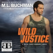 Wild Justice audiobook by M. L. Buchman