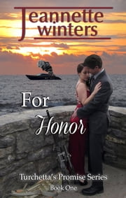 For Honor ebook by Jeannette Winters