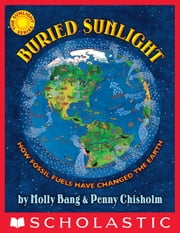 Buried Sunlight ebook by Molly Bang,Penny Chisholm,Molly Bang