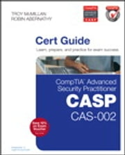 CompTIA Advanced Security Practitioner (CASP) CAS-002 Cert Guide ebook by Robin Abernathy,Troy McMillan