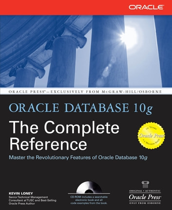 Oracle Database 10g The Complete Reference ebook by Kevin Loney
