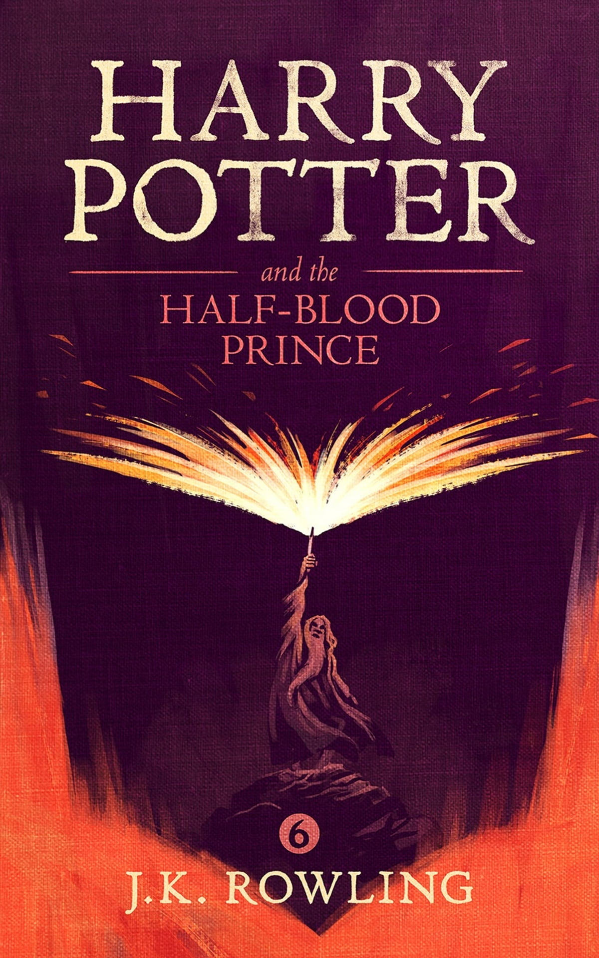 Harry Potter and the Half-Blood Prince eBook by J.K. Rowling -  9781781100547 | Rakuten Kobo