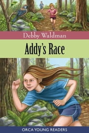Addy's Race ebook by Debby Waldman