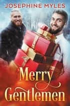 Merry Gentlemen ebook by