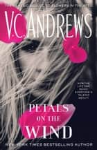 Petals on the Wind ebook by V.C. Andrews