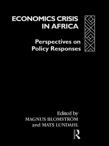 Economic Crisis in Africa - Perspectives on Policy Responses ebook by