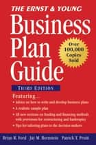 The Ernst & Young Business Plan Guide ebook by Brian R. Ford, Jay M. Bornstein, Patrick T. Pruitt,...