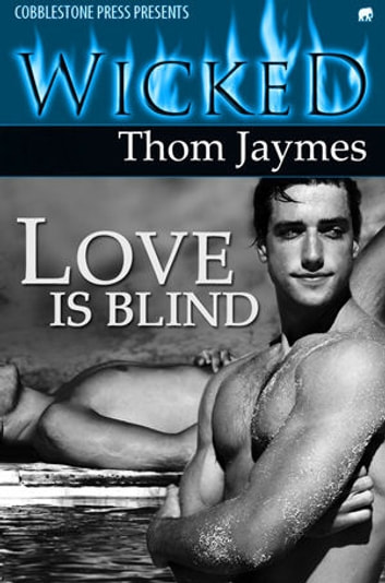Love Is Blind ebook by Thom Jaymes