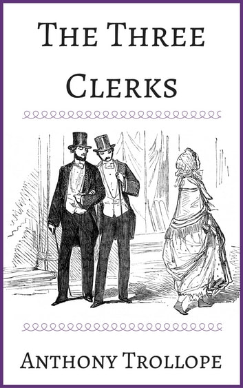 Image result for trollope the three clerks