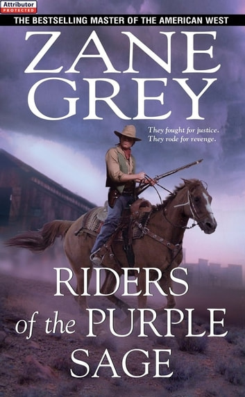 Riders of the Purple Sage ebook by Zane Grey
