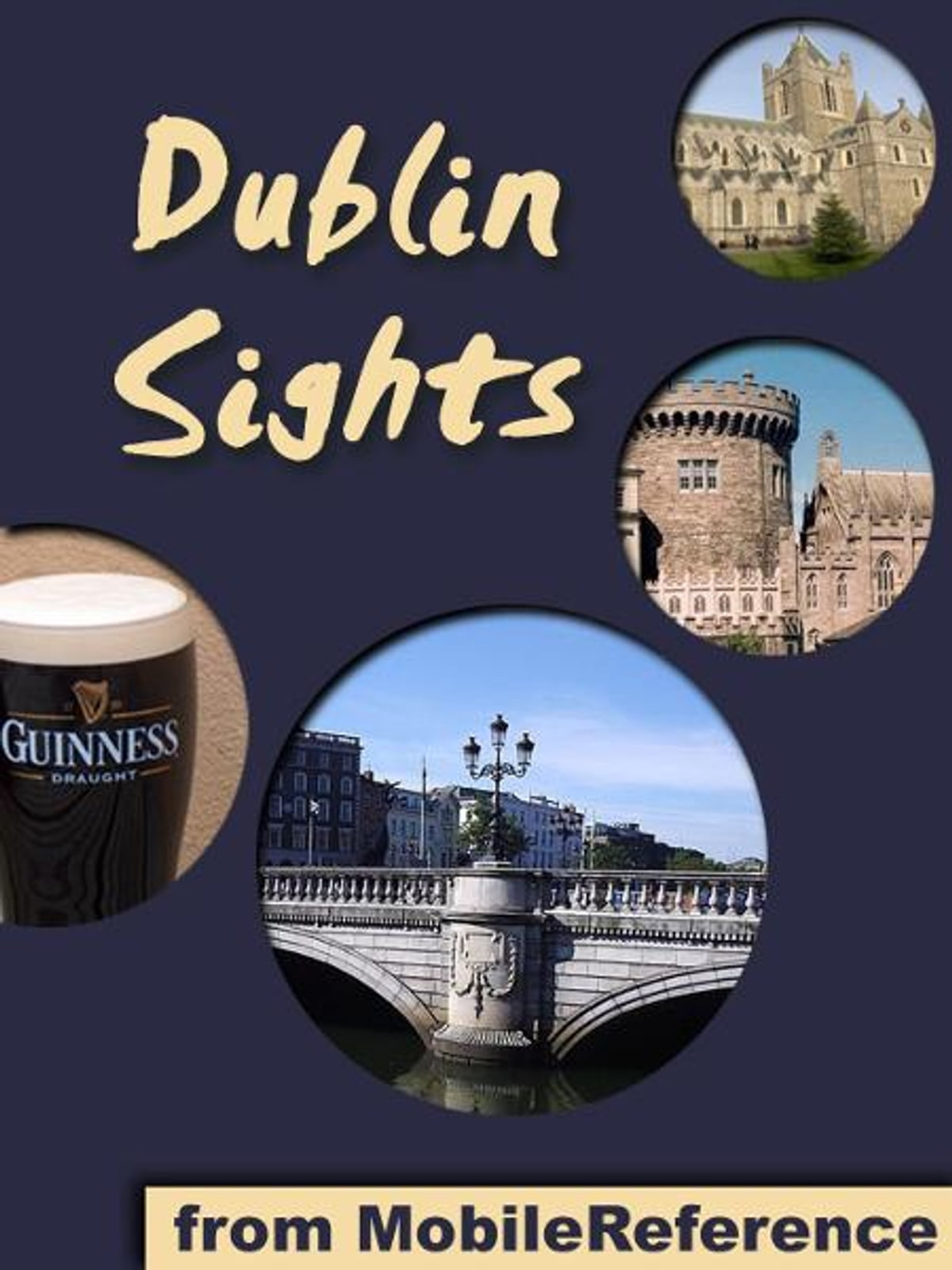 Loyalty Rewards Program >> Dublin Sights: a travel guide to the top 25 attractions in Dublin, Ireland (Mobi Sights) eBook ...