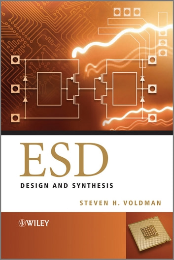 ESD - Design and Synthesis ebook by Steven H. Voldman