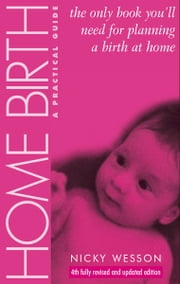 Home Birth ebook by Nicky Wesson
