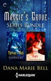 Maggie's Grove Series Bundle - An Anthology ebook by Dana Marie Bell