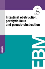 Intestinal Obstruction, Paralytic Ileus and Pseudo-obstruction ebook by Sics Editore