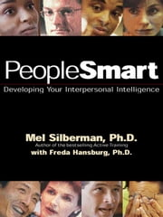 PeopleSmart - Developing Your Interpersonal Intelligence ebook by Mel Silberman