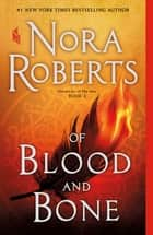 Of Blood and Bone - Chronicles of The One, Book 2 電子書 by Nora Roberts
