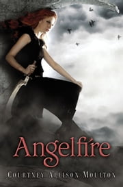 Angelfire ebook by Courtney Allison Moulton