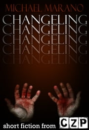 Changeling ebook by Michael Marano