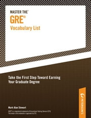 Master the GRE Vocabulary List ebook by Peterson's,Mark Alan Stewart